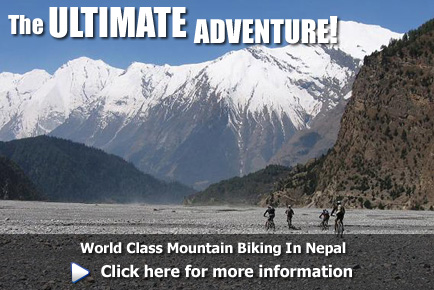 World class Cross Country, Enduro & Downhill Mountain Biking in Nepal, click here for more information